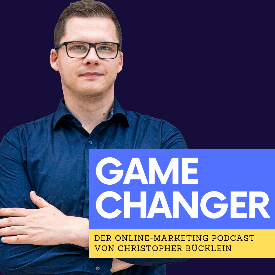 Game Changer - Der Podcast von Christopher Bücklein